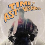 Kool Keith & L'Orange - Time? Astonishing! (2015)