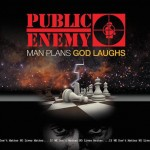 Public Enemy - Man Plans, God Laughs (2015)