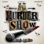 Xzibit & B Real & Demrick - The Murder Show (2015)