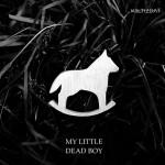 Loqiemean - My Little Dead Boy (2016)