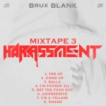 Blank — Harassment (2016)
