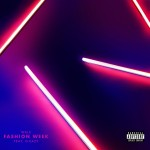 Wale & G–Eazy – Fashion Week