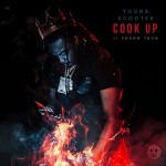 Young Thug & Young Scooter – Cook Up