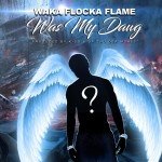 Waka Flocka Flame - Was My Dawg