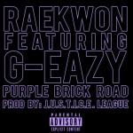 Raekwon & G-Eazy - Purple Brick Road