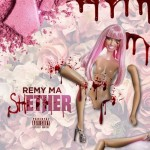 Remy Ma - ShETHER (Nicki Minaj Diss)