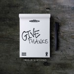 Ace Hood – Give Thanks