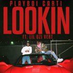 Playboi Carti x Lil Uzi Vert – Lookin'
