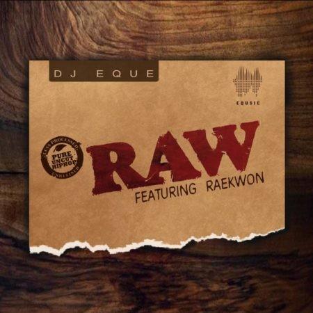 Raekwon & DJ EQue – RAW