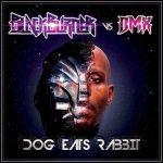 DMX & Blackburner - Dog Eats Rabbit