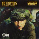 French Montana & Future – No Pressure