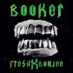 BOOKER – Fresh & Boujee (Migos freestyle)