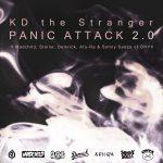 KD THE STRANGER & MADCHILD & SLAINE & DEMRICK & AFU RA & SONNY SEEZA – PANIC ATTACK 2.0