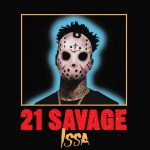 21 Savage & Drake & Young Thug – Issa
