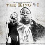 Faith Evans & The Notorious B.I.G. – The King & I