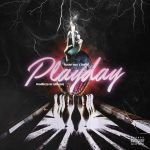 TVETH & doubt boy – PLAYDAY (Prod. by Granzhe)