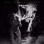 Fetty Wap - Lucky No. 7