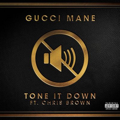 Gucci Mane & Chris Brown - Tone It Down