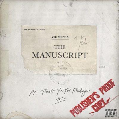 Vic Mensa - The Manuscript