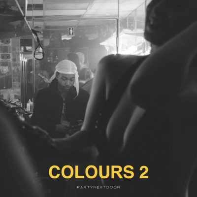 PARTYNEXTDOOR — COLOURS 2