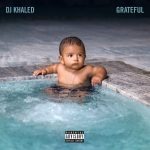 DJ KHALED – GREATFUL