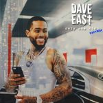 Dave East – Only One King (Remix)