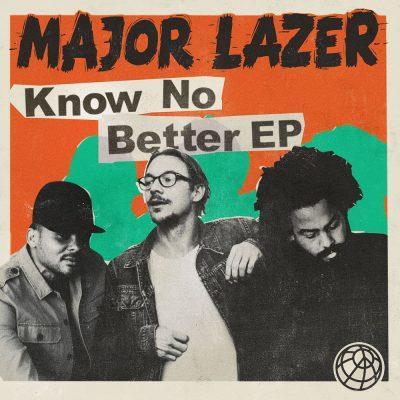 Major Lazer - Know No Better