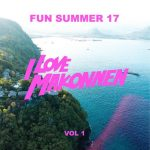 iLoveMakonnen - Fun Summer 17 Vol. 1