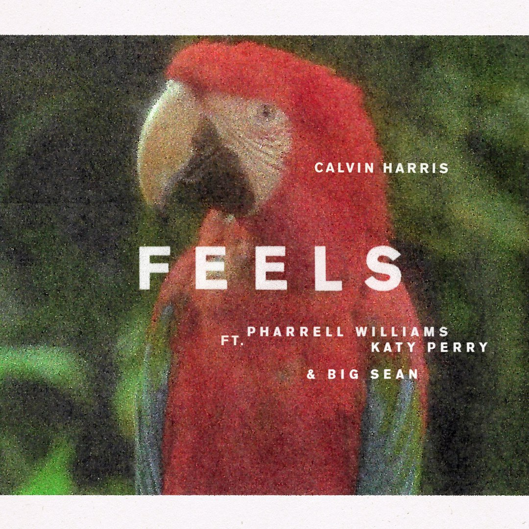 Calvin Harris x Katy Perry x Pharrell Williams x Big Sean - Feels