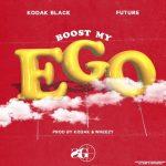 Kodak Black & Future – Boost My Ego