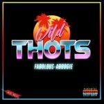 A Boogie Wit Da Hoodie & Fabolous - Wild Thots