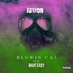 Dave East & Junior - Blowin Gas