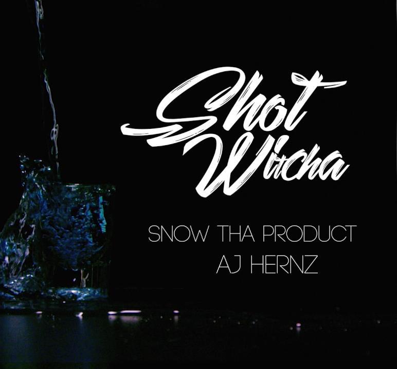 Snow Tha Product - Shot Witcha