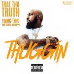 Trae Tha Truth - Thuggin