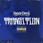 Snoop Dogg – TRANSITION