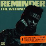 The Weeknd & A$AP Rocky & Young Thug - Reminder (Remix)