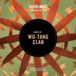 Wu Tang Clan - SAVOR.WAVS (Remix)