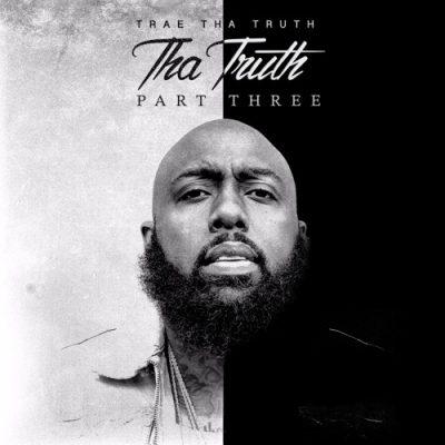 Trae Tha Truth - Take Me Back