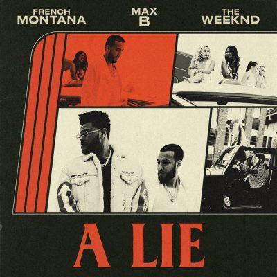 The Weeknd & French Montana – A LIE
