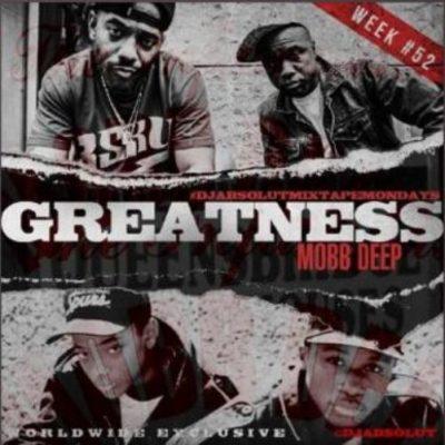 Mobb Deep - Greatness