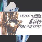 Mozee Montana & Eric Vice – EGB (Remix)