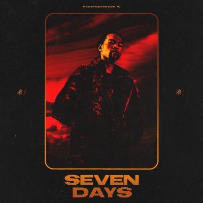 PARTYNEXTDOOR - Seven Days