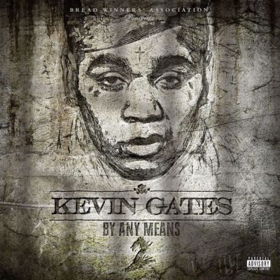 Kevin Gates - By Any Means 2