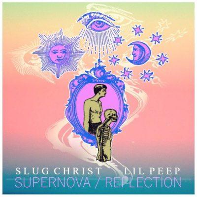LiL PEEP & Slug Christ - Supernova / Reflection