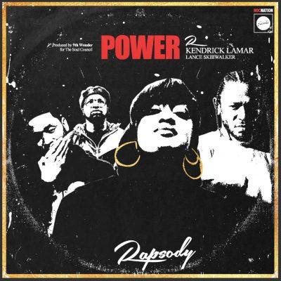 Kendrick Lamar & Rapsody & Lance Skiiiwalker - Power