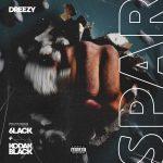 Kodak Black & Dreezy & 6LACK – Spar