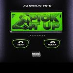 A$AP Rocky & Famous Dex – Pick It Up