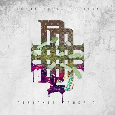 Hoodrich Pablo Juan — Designer Drugz 3