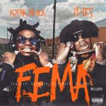 Kodak Black & Plies - F.E.M.A.