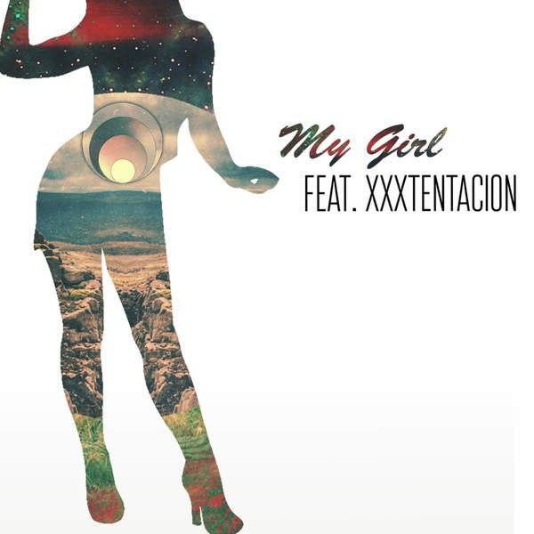 Xxxtentacion & Sizzla – My Girl